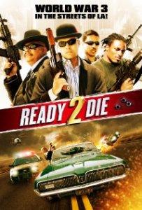 Ready 2 Die