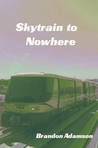 Skytrain to Nowhere
